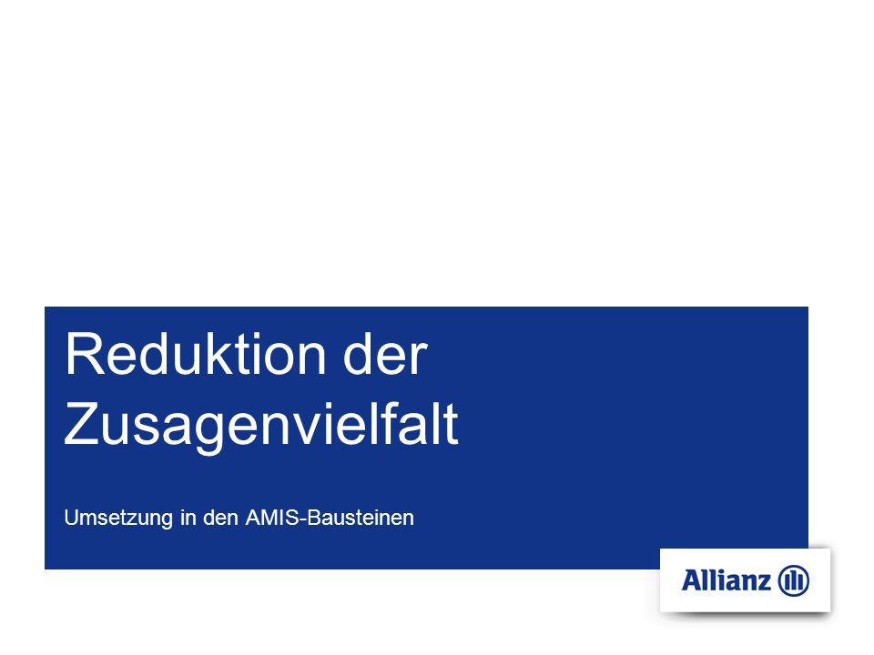 Reduktion der Zusagenvielfalt Umsetzung in den AMIS-Bausteinen