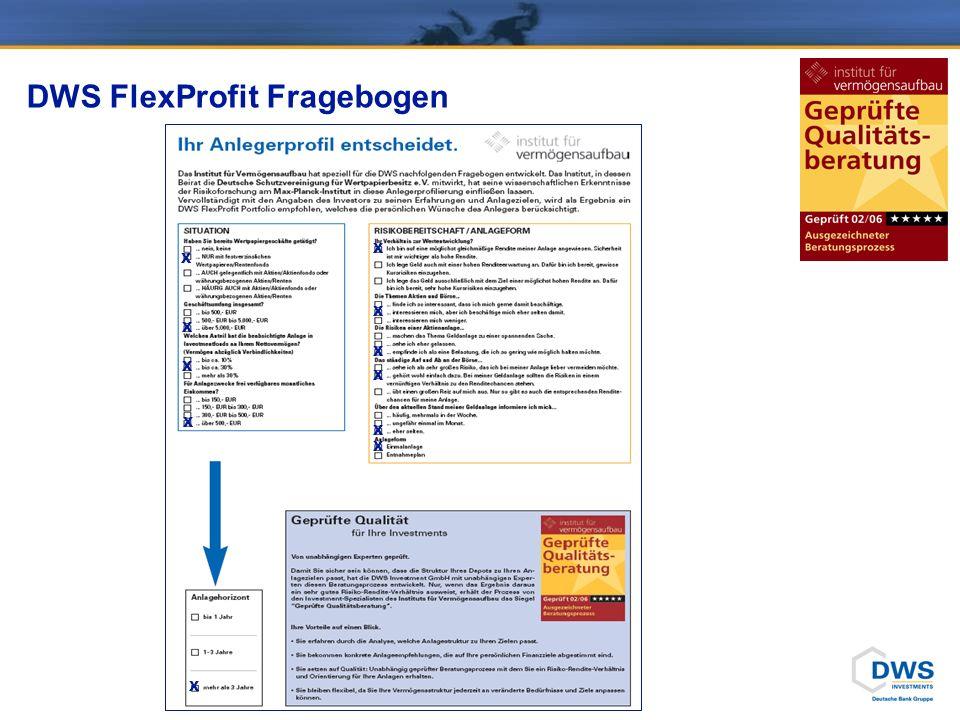 DWS FlexProfit Fragebogen X X X X X X X X X X X