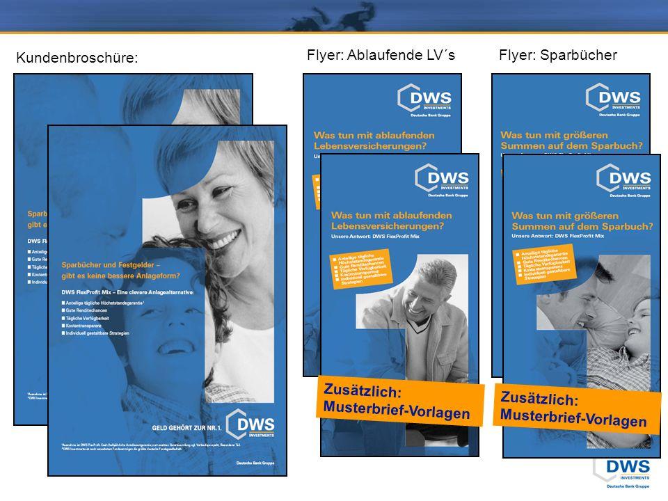 Kundenbroschüre: Flyer: Ablaufende LV´s Zusätzlich: Musterbrief-Vorlagen Flyer: Sparbücher Zusätzlich: Musterbrief-Vorlagen