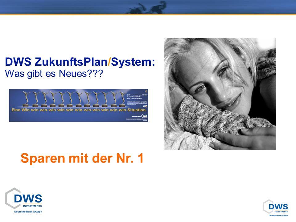 DWS ZukunftsPlan/System: Was gibt es Neues??? Sparen mit der Nr. 1