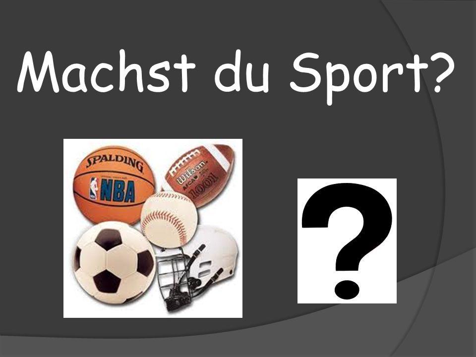 Machst du Sport?