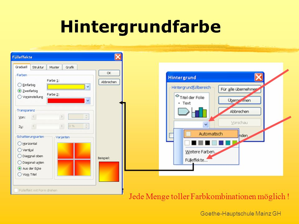 Goethe-Hauptschule Mainz GH Hintergrundfarbe Statt mit Foliendesign kann der Hintergrund auch so gestaltet werden : Rechtsclick mit der Maus auf der l
