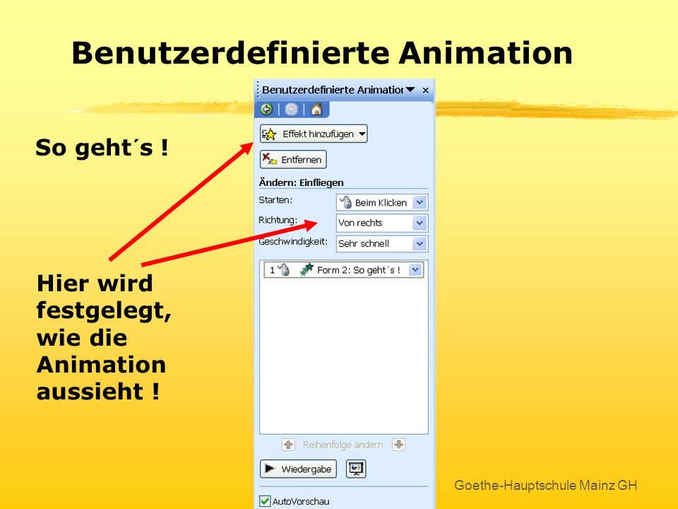 Goethe-Hauptschule Mainz GH Benutzerdefinierte Animation Mit Rechtsclick auf Textrahmen oder Bild...... kommt Bewegung in die Sache