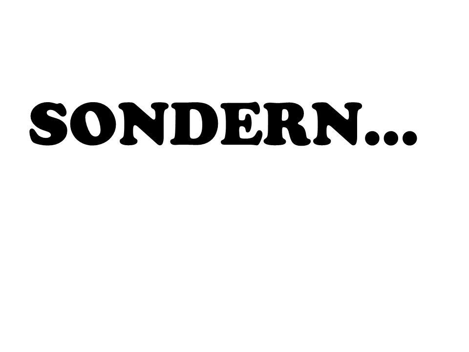 SONDERN…