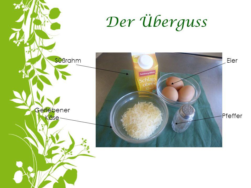 Der Überguss Süßrahm Geriebener Käse Eier Pfeffer