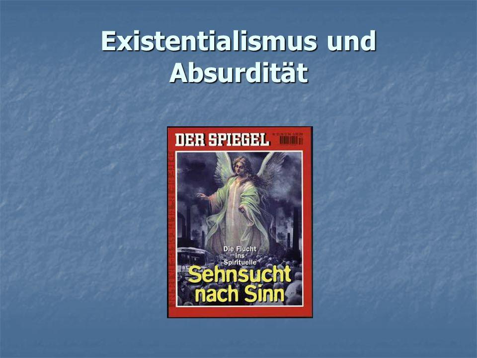 Existentialismus und Absurdität