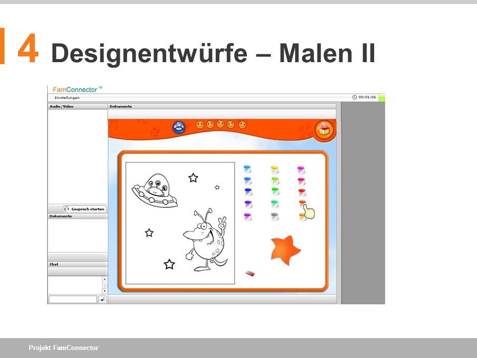 Projekt FamConnector 4 Designentwürfe – Malen II