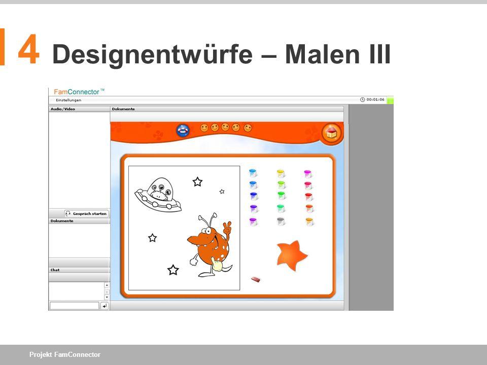 Projekt FamConnector 4 Designentwürfe – Malen III