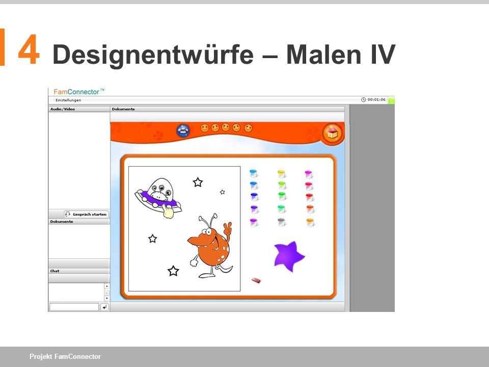 Projekt FamConnector 4 Designentwürfe – Malen IV