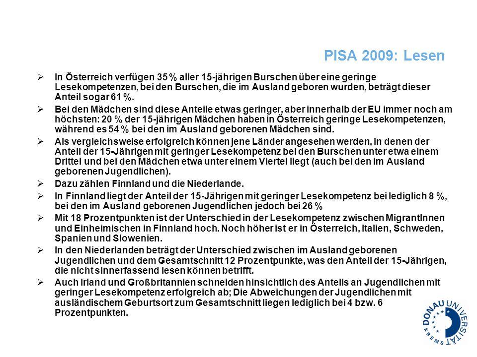 PISA 2009: Lesen In Österreich verfügen 35 % aller 15-jährigen Burschen über eine geringe Lesekompetenzen, bei den Burschen, die im Ausland geboren wu