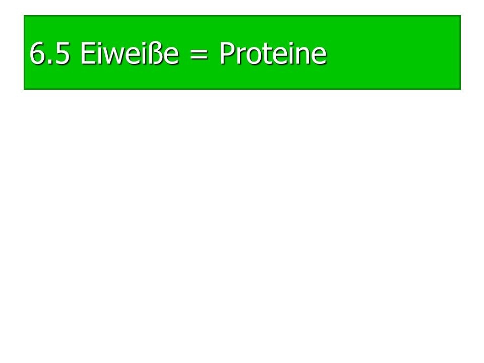 Wo finden wir Proteine?