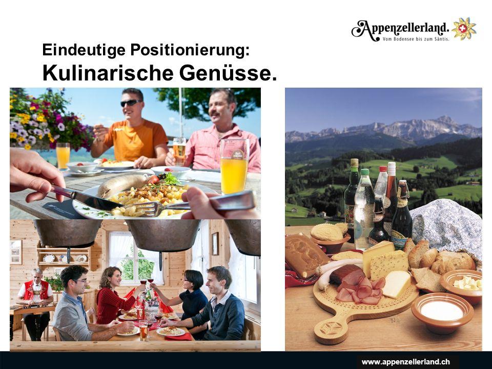 www.appenzellerland.ch Eindeutige Positionierung: Kulinarische Genüsse.