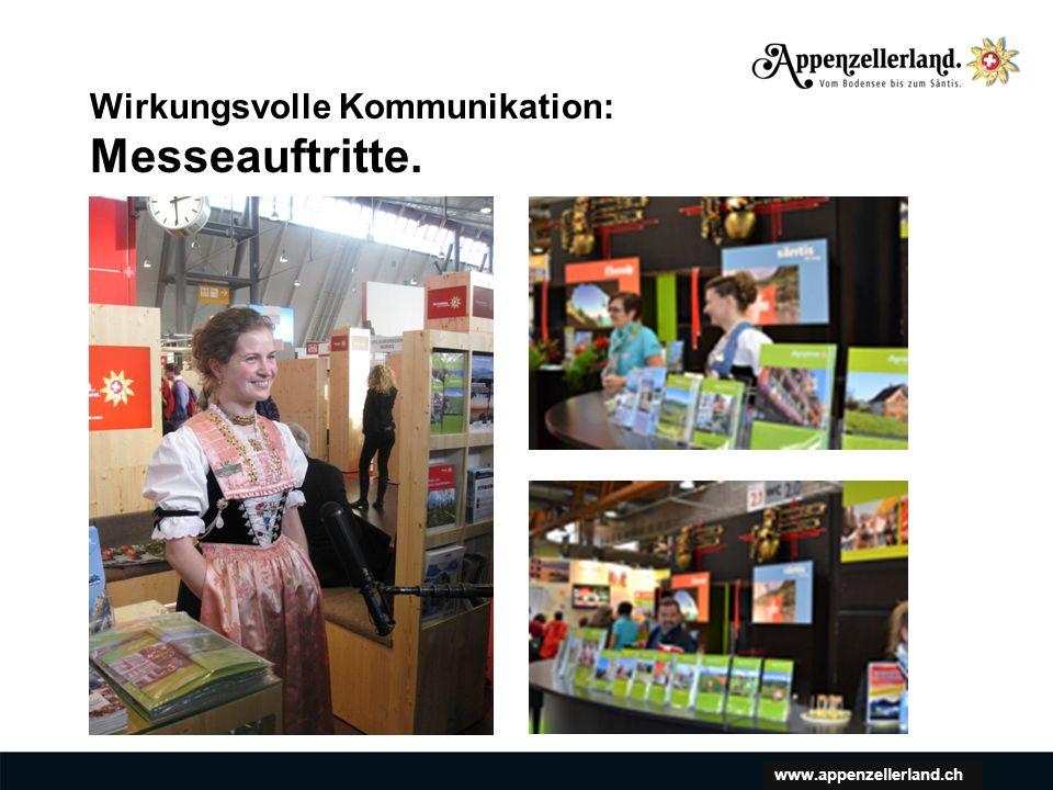 www.appenzellerland.ch Wirkungsvolle Kommunikation: Messeauftritte.