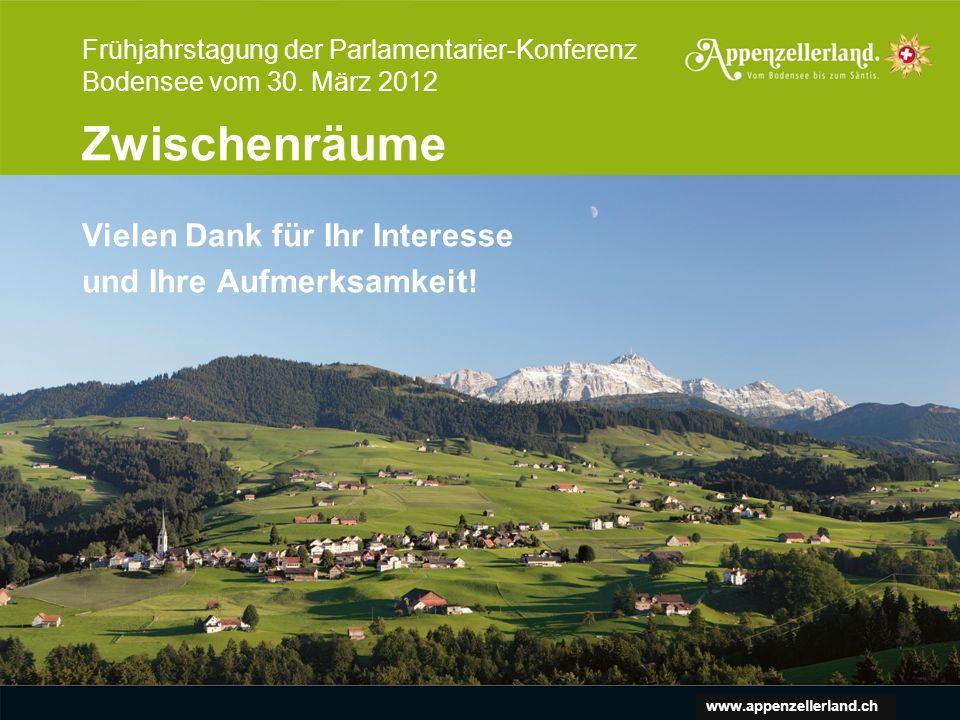 www.appenzellerland.ch Vielen Dank für Ihr Interesse und Ihre Aufmerksamkeit.