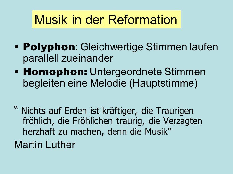 Polyphon : Gleichwertige Stimmen laufen parallell zueinander Homophon: Untergeordnete Stimmen begleiten eine Melodie (Hauptstimme) Nichts auf Erden is