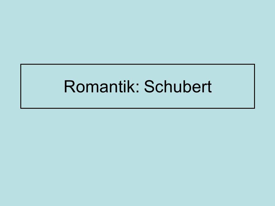 Romantik: Schubert