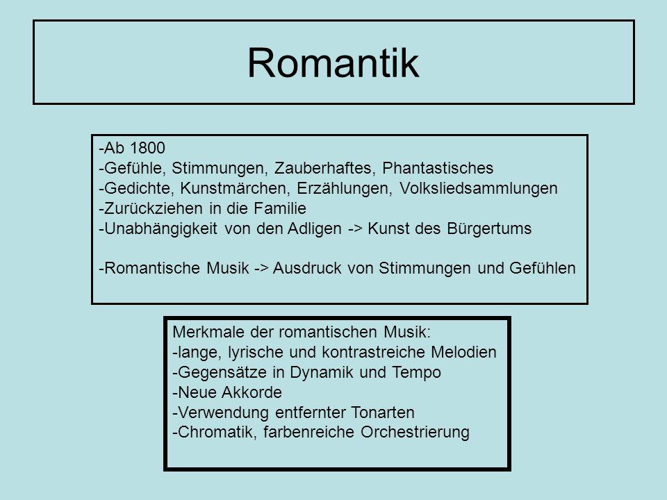 Romantische Musik -Klavier gewinnt an Bedeutung: -> Hausinstrument zur Begleitung von Liedern -> Vortrag kleinerer Werke (Kammermusik) -Symphonien -> Erweiterung der Form -Kammermusik -Messen