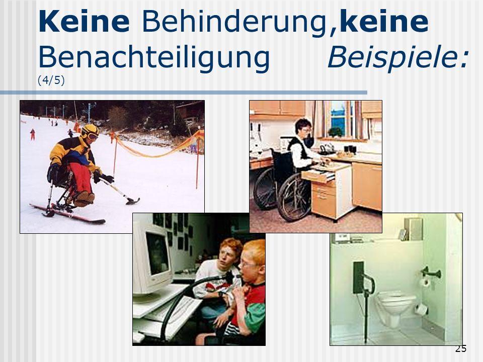 25 Keine Behinderung,keine BenachteiligungBeispiele: (4/5)