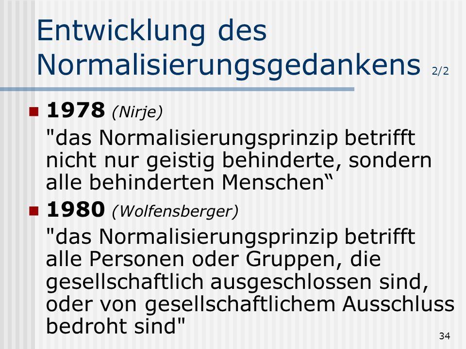 34 Entwicklung des Normalisierungsgedankens 2/2 1978 (Nirje)