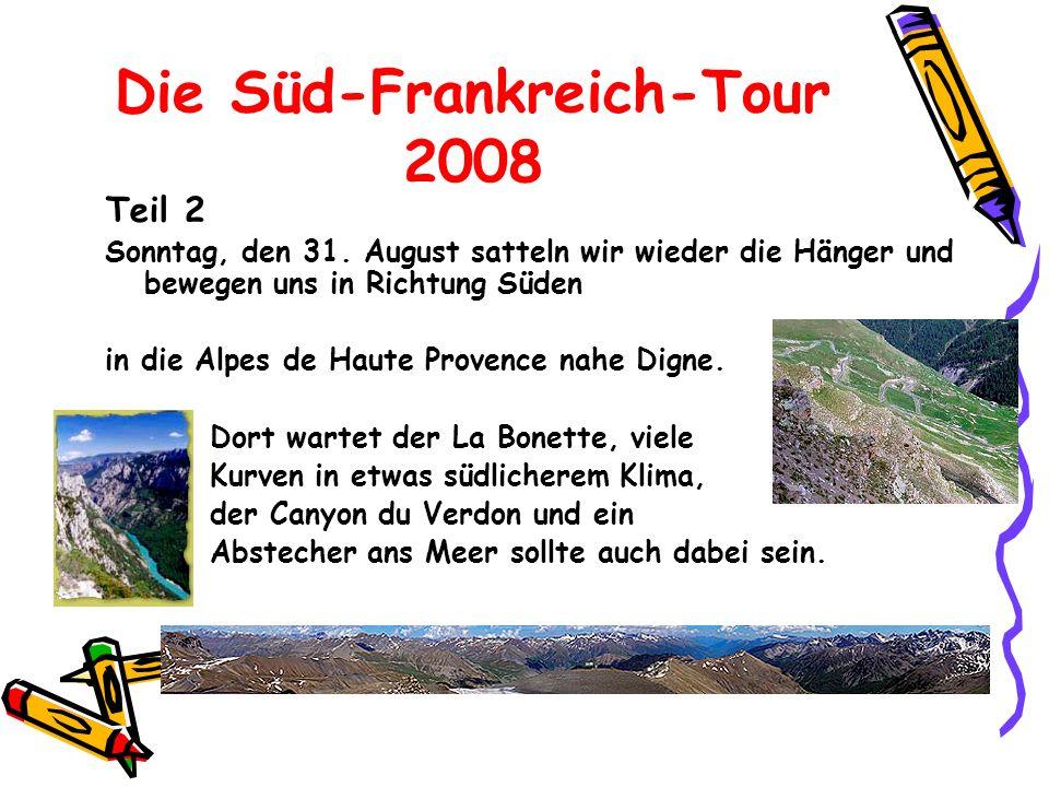Die Süd-Frankreich-Tour 2008 Teil 2 Sonntag, den 31.
