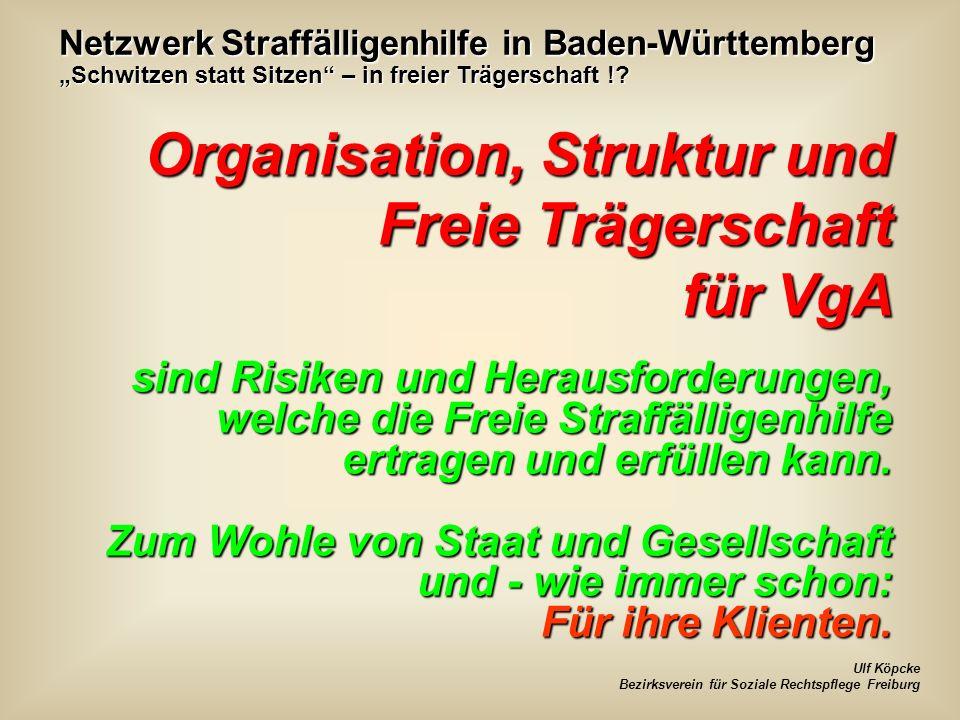 Netzwerk Straffälligenhilfe in Baden-Württemberg Schwitzen statt Sitzen – in freier Trägerschaft !.