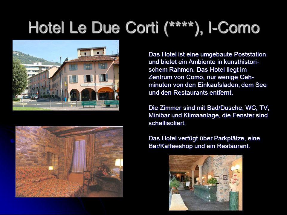 Hotel Le Due Corti (****), I-Como Das Hotel ist eine umgebaute Poststation und bietet ein Ambiente in kunsthistori- schem Rahmen. Das Hotel liegt im Z