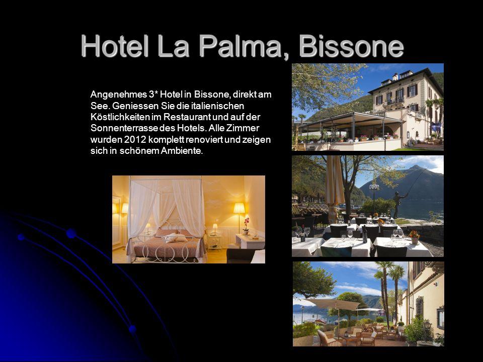 Hotel La Palma, Bissone Angenehmes 3* Hotel in Bissone, direkt am See. Geniessen Sie die italienischen Köstlichkeiten im Restaurant und auf der Sonnen