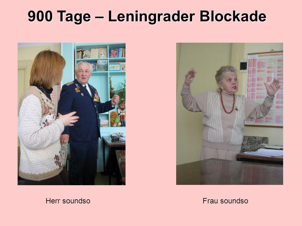 900 Tage – Leningrader Blockade Herr soundsoFrau soundso