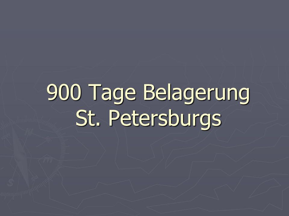 900 Tage Belagerung St. Petersburgs
