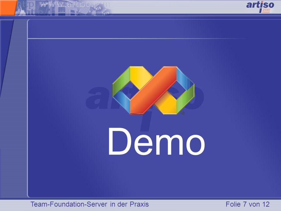 Team-Foundation-Server in der PraxisFolie 7 von 12 Demo