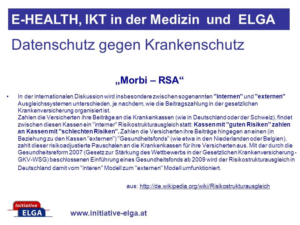 www.initiative-elga.at E-HEALTH, IKT in der Medizin und ELGA In der internationalen Diskussion wird insbesondere zwischen sogenannten