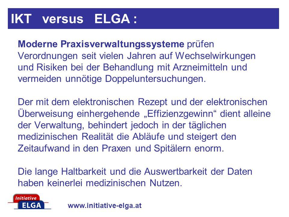www.initiative-elga.at Moderne Praxisverwaltungssysteme prüfen Verordnungen seit vielen Jahren auf Wechselwirkungen und Risiken bei der Behandlung mit