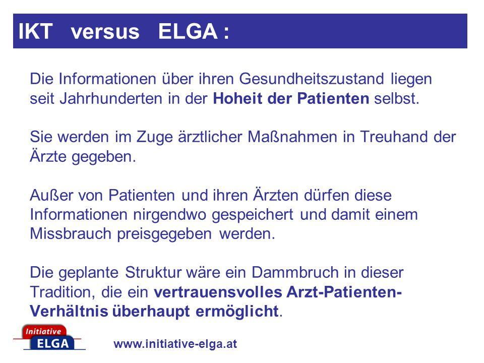 www.initiative-elga.at Die Informationen über ihren Gesundheitszustand liegen seit Jahrhunderten in der Hoheit der Patienten selbst. Sie werden im Zug