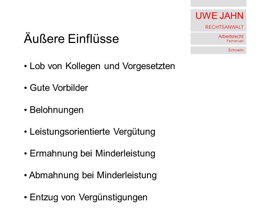 UWE JAHN RECHTSANWALT Arbeitsrecht Fachanwalt Schwerin aber auch Verkennung der rechtlichen Situation (d.h.