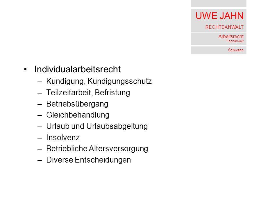 UWE JAHN RECHTSANWALT Arbeitsrecht Fachanwalt Schwerin Individualarbeitsrecht Teilzeitarbeit Befristung 7 AZR 636/03 v.