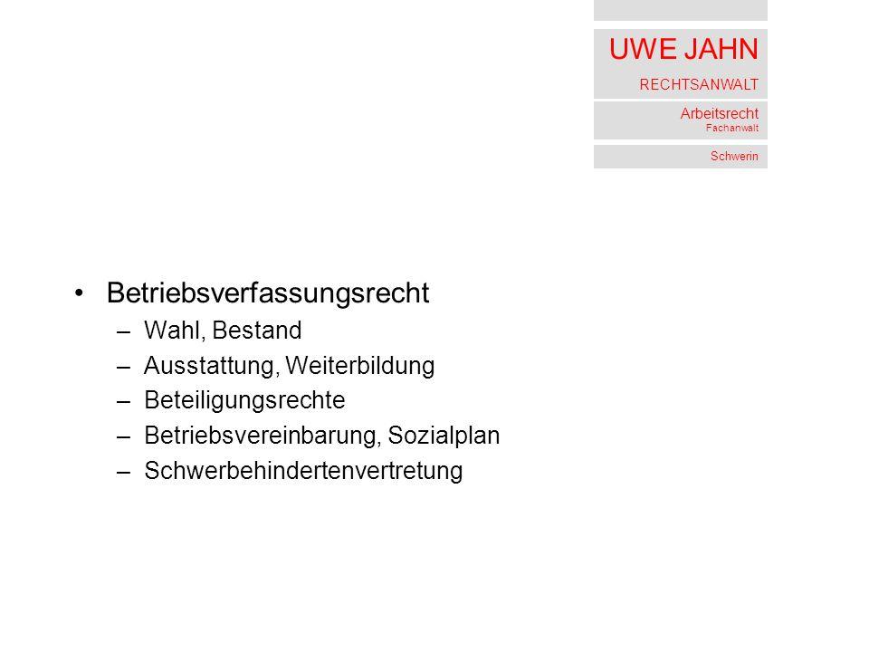 UWE JAHN RECHTSANWALT Arbeitsrecht Fachanwalt Schwerin Betriebsverfassungssrecht Beteiligungsrechte 1 ABR 21/03 v.