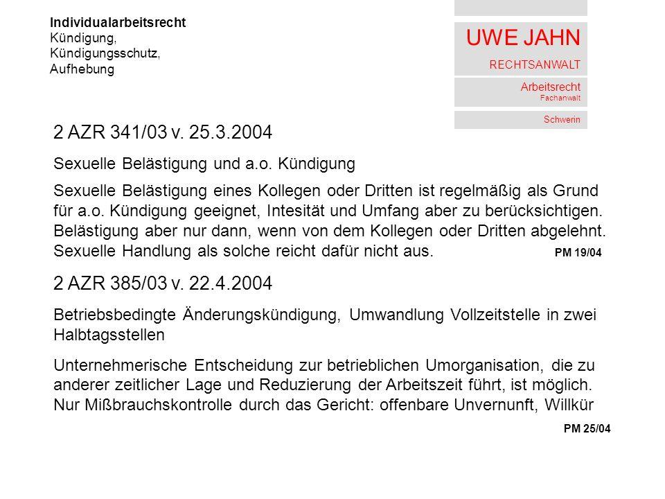 UWE JAHN RECHTSANWALT Arbeitsrecht Fachanwalt Schwerin Individualarbeitsrecht Insolvenz 9 AZR 645/03 v.