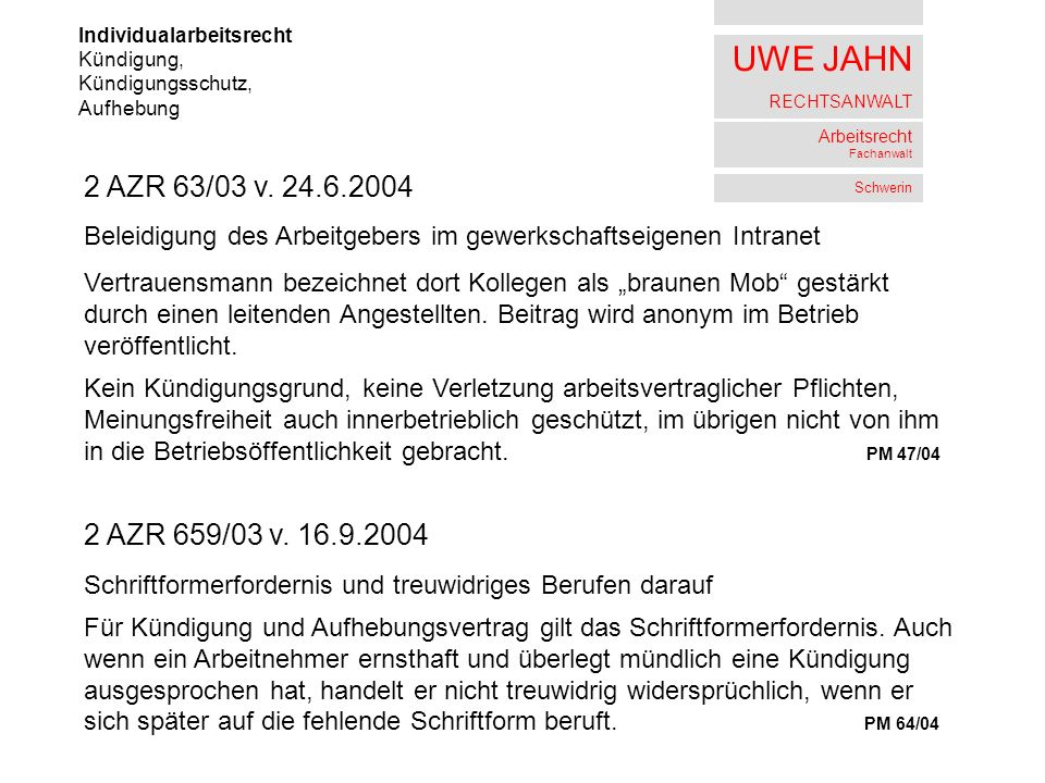 UWE JAHN RECHTSANWALT Arbeitsrecht Fachanwalt Schwerin Individualarbeitsrecht Kündigung, Kündigungsschutz, Aufhebung 2 AZR 63/03 v.