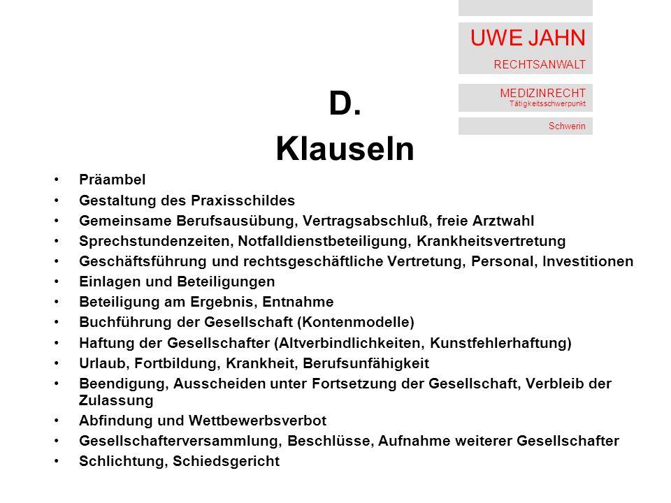 UWE JAHN RECHTSANWALT MEDIZINRECHT Tätigkeitsschwerpunkt Schwerin D.