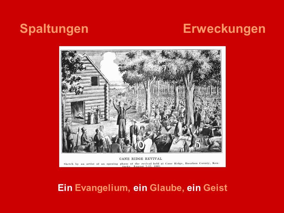 SpaltungenErweckungen Ein Evangelium, ein Glaube, ein Geist