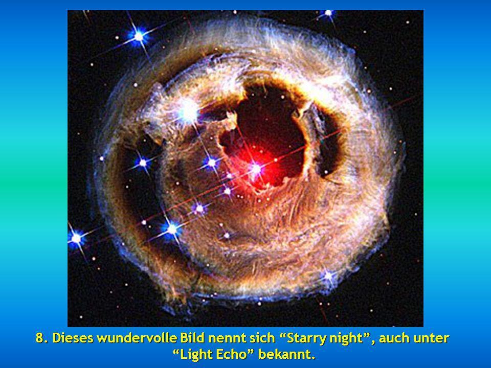 7. Ein Ausschnittsbild des Swan Nebula=Schwanen-Nebel, 5.500 LJ von der Erde entfernt. Es soll sich um eine gigantische Ansammlung von Wasserstoff han
