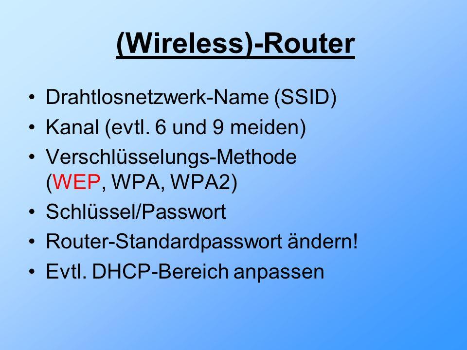 (Wireless)-Router Drahtlosnetzwerk-Name (SSID) Kanal (evtl.