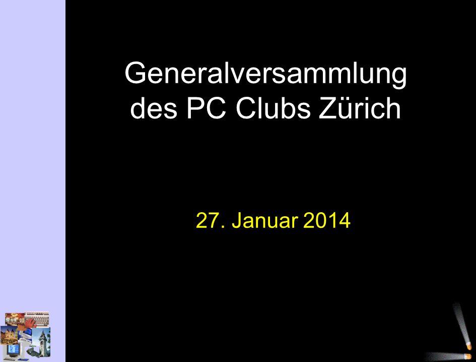 Generalversammlung des PC Clubs Zürich 27. Januar 2014