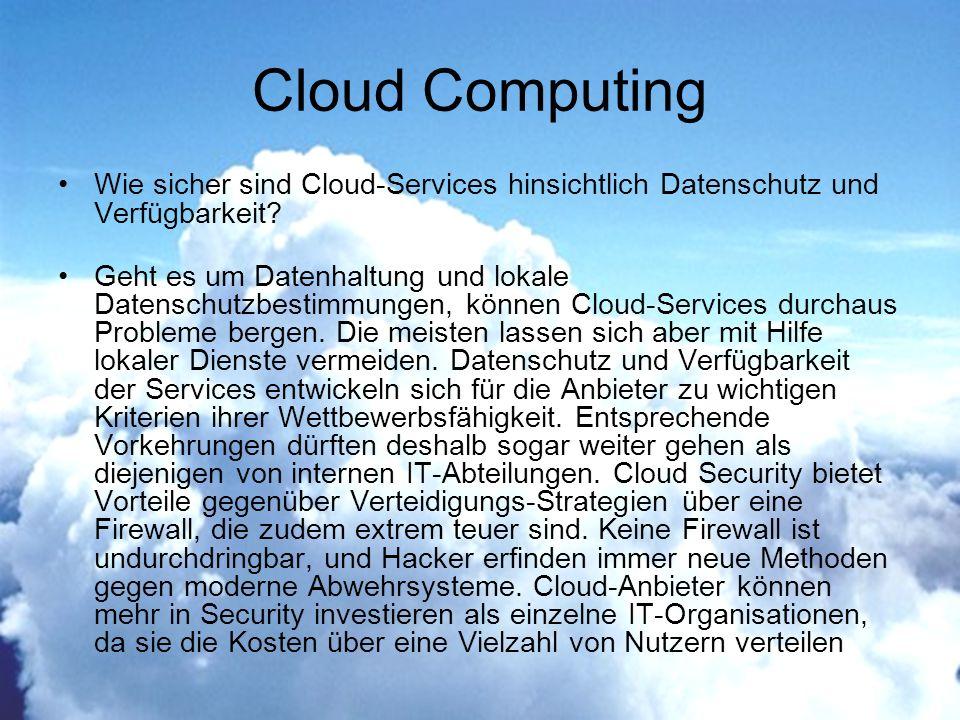 Wie sicher sind Cloud-Services hinsichtlich Datenschutz und Verfügbarkeit.