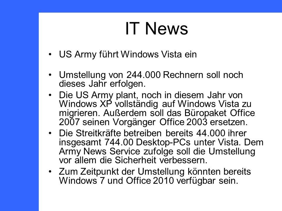 US Army führt Windows Vista ein Umstellung von 244.000 Rechnern soll noch dieses Jahr erfolgen.