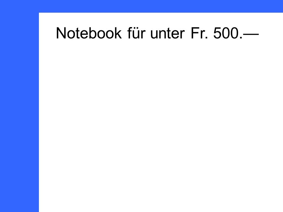 Notebook für unter Fr. 500.