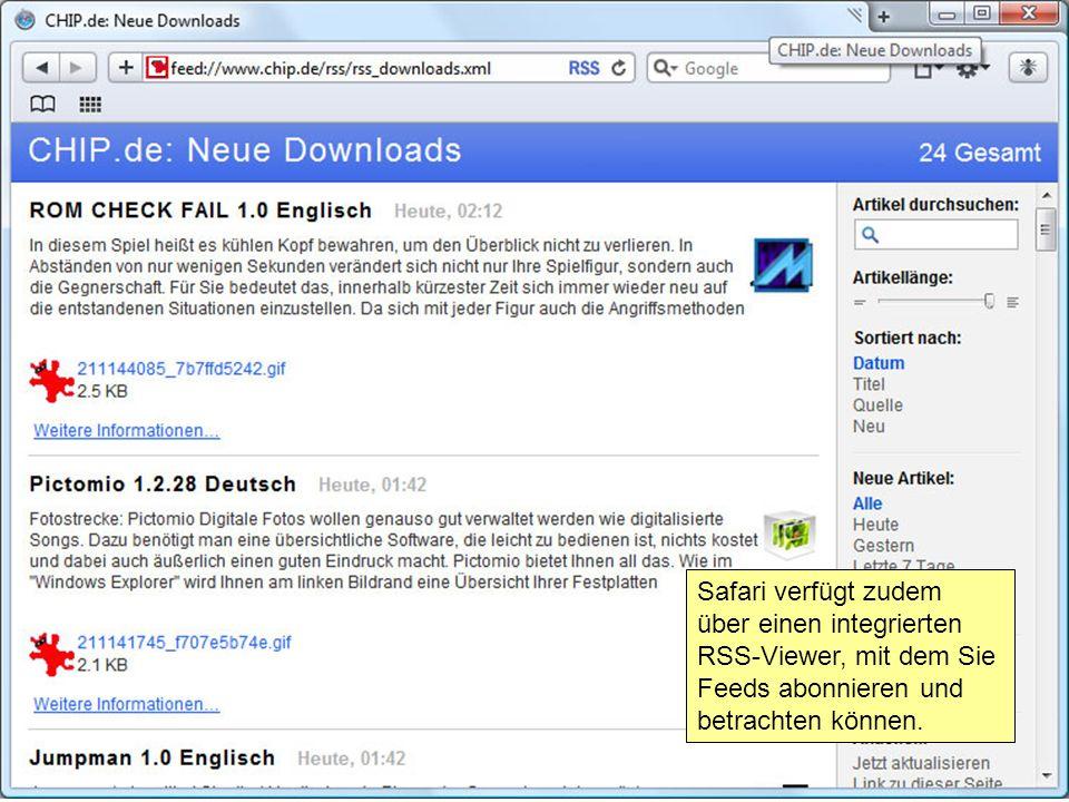 Safari verfügt zudem über einen integrierten RSS-Viewer, mit dem Sie Feeds abonnieren und betrachten können.