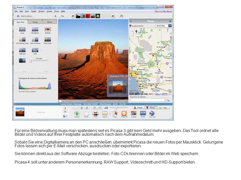 Für eine Bildverwaltung muss man spätestens seit es Picasa 3 gibt kein Geld mehr ausgeben. Das Tool ordnet alle Bilder und Videos auf Ihrer Festplatte