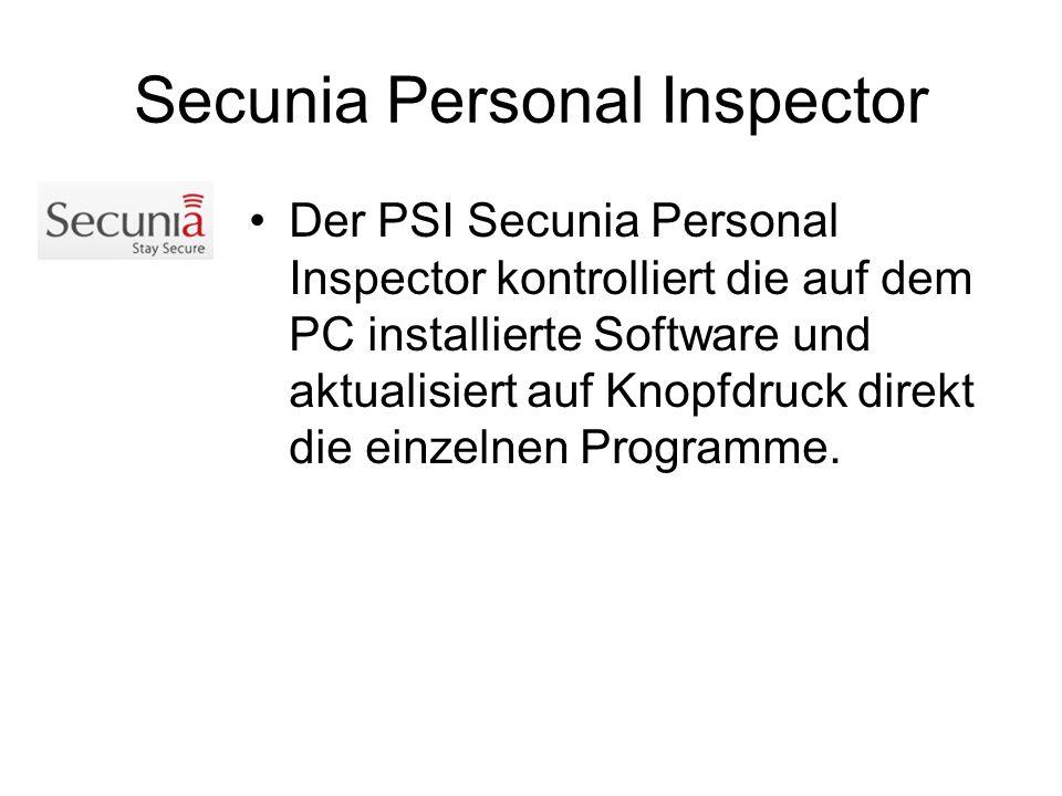 Secunia Personal Inspector Der PSI Secunia Personal Inspector kontrolliert die auf dem PC installierte Software und aktualisiert auf Knopfdruck direkt die einzelnen Programme.