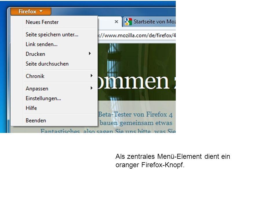 Als zentrales Menü-Element dient ein oranger Firefox-Knopf.